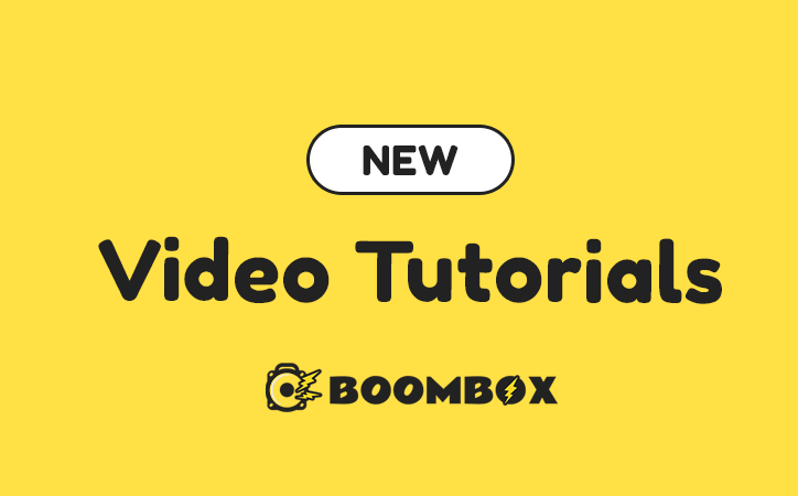 Video Tutorials for Boombox