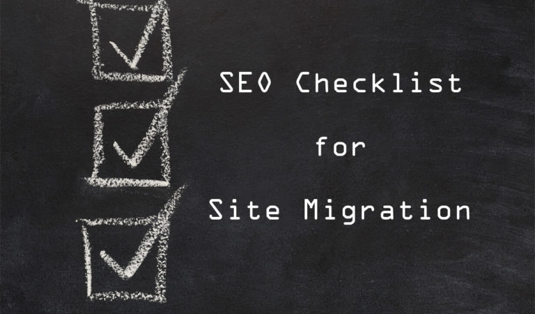 SEO Checklist for Site Migration to Avoid Losing Traffic