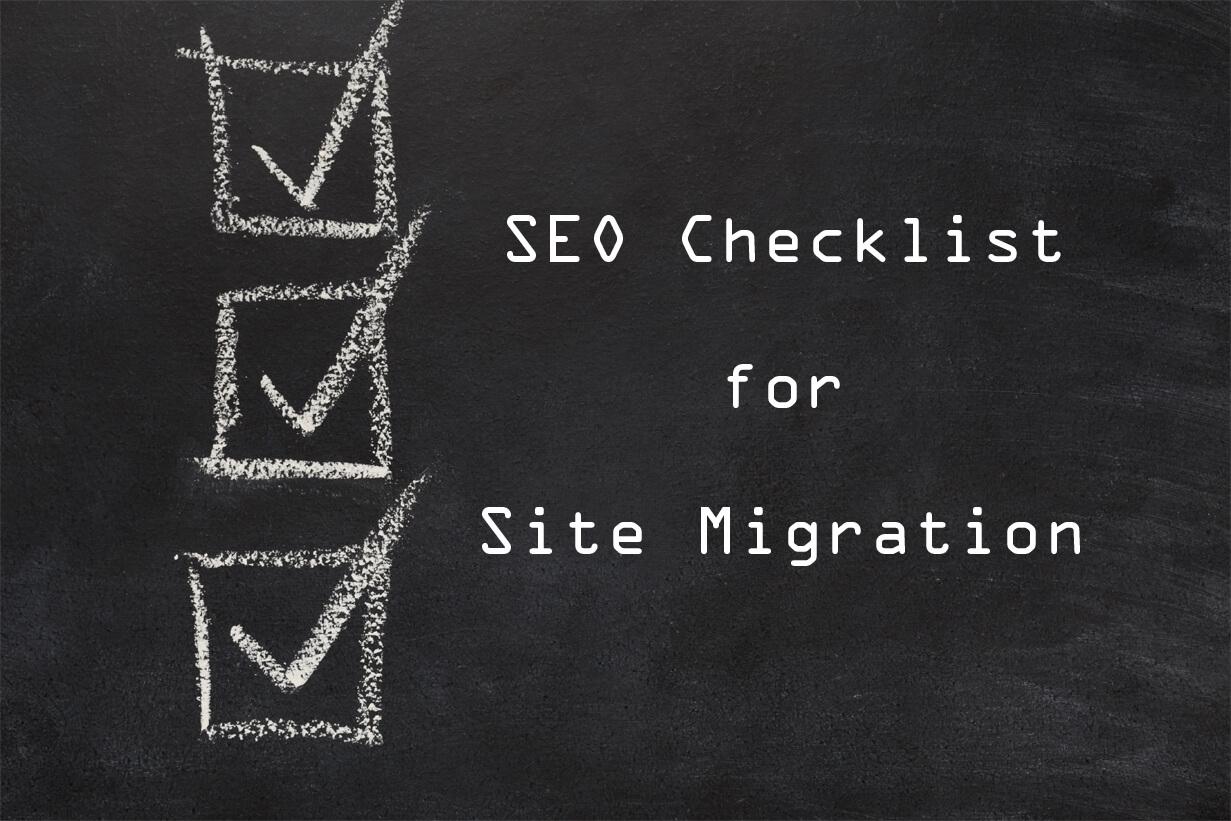 Site Migration SEO checklist